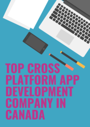 Top Cross Platform App development Company In Canada