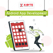 Android App Development Company in USA   X-Byte